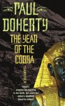 The Year of the Cobra (Ancient Egyptian Mysteries) - Paul Doherty