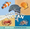 Giant Pop-Out Ocean: A Pop-Out Surprise Book - Chronicle Books