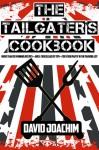 The Tailgater's Cookbook - David Joachim