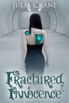 Fractured Innocence - Julia Crane