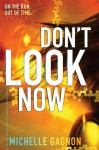 Don't Look Now (PERSEF0NE, #2) - Michelle Gagnon
