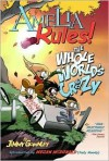 Amelia Rules! Volume 1: The Whole World's Crazy - Jimmy Gownley