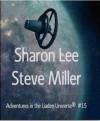 Misfits (Adventures in the Liaden Universe, #15) - Sharon Lee, Steve Miller