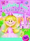 Princess Palace Activity Fun Stickers (Books In Action) - Brenda Apsley, Sheryl Bone