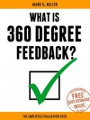 What is 360 Degree Feedback - The Employee Evaluation Tool - Mark Miller