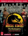 Mortal Kombat Mythologies: Special Forces: Prima's Official Strategy Guide - Christine Cain