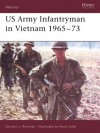 US Army Infantryman in Vietnam 1965-73 - Gordon L. Rottman
