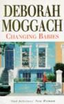 Changing Babies - Deborah Moggach