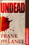 Undead (Kindle Single) - Frank Delaney