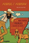Arkansas/Arkansaw: How Bear Hunters, Hillbillies, and Good Ol' Boys Defined a State - Brooks Blevins
