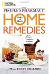 The People's Pharmacy Quick and Handy Home Remedies: Q&As for Your Common Ailments - Joe Graedon, Theresa Graedon