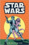 Star Wars: A Long Time Ago..., Book 4: Screams in the Void - Chris Claremont, Carmine Infantino, Walter Simonson, Various