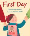 First Day - Dandi Daley Mackall, Tiphanie Beeke