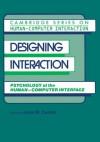 Designing Interaction: Psychology at the Human-Computer Interface (Cambridge Series on Human-Computer Interaction) - John Millar Carroll