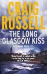 The Long Glasgow Kiss - Craig Russell