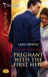 Pregnant with the First Heir (The Wealthy Ransomes) - Sara Orwig