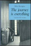 The Journey is Everything: A Journal of the Seventies - Helen Bevington