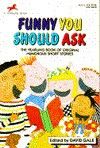 Funny You Should Ask - David Gale