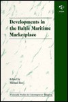Developments in the Baltic Maritime Marketplace - Michael Roe