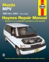 Mazda MPV 1989-1994: All Models - Mark Ryan, John Haynes