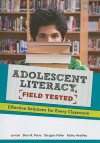 Adolescent Literacy, Field Tested: Effective Solutions for Every Classroom - Sheri R. Parris, Douglas Fisher, Kathy Headley