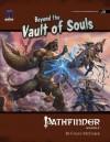 Pathfinder Module J5: Beyond the Vault of Souls - Colin McComb