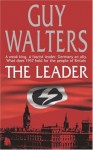 The Leader - Guy Walters