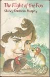 The Flight of the Fox - Shirley Rousseau Murphy, Richard Cuffari