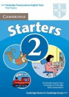 Cambridge Young Learners English Tests Starters 2 Student's Book: Examination Papers from the University of Cambridge ESOL Examinations - Cambridge ESOL