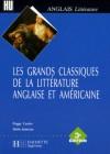 Les grands classiques de la littérature anglaise et américaine - Peggy Castex, Alain Jumeau