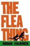 Flea Thing - Brian Falkner