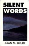 Silent Words - Joan M. Drury