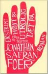Ekstremt Højt & Utrolig tæt på - Jonathan Safran Foer