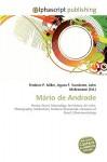 Mrio de Andrade - Frederic P. Miller, Agnes F. Vandome, John McBrewster