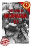 The War in Nicaragua Vol.1 - William Walker