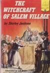 The Witchcraft of Salem Village - Shirley Jackson, Lili Béthi