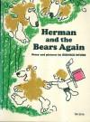 Herman and the bears again - Bernice Myers