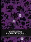 Stocking Stuffer 2013 - Jared Shurin, Bartholomew Snugglington, Virginia Featherstone, Stevon Deermeet, Sarah Anne Langton
