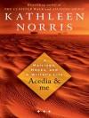 Acedia & Me - Kathleen Norris