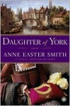 Daughter of York - Anne Smith