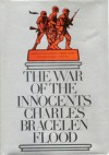 The War of the Innocents - Charles Bracelen Flood