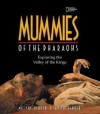 Mummies of the Pharaohs: Exploring the Valley of the Kings - Melvin A. Berger