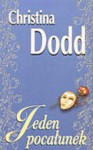 Jeden pocałunek - Christina Dodd