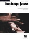 Bebop Jazz: Jazz Piano Solos Series Volume 4 - Various, Hal Leonard Publishing Corporation