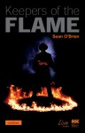 Keepers of the Flame - Sean O'Brien