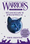 Bluestar's Prophecy (Warriors Super Edition) - Erin Hunter, Wayne McLoughlin