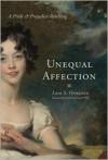 Unequal Affections: A Pride and Prejudice Retelling - Lara S. Ormiston