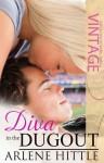 Diva in the Dugout (All Is Fair in Love and Baseball, #1) - Arlene Hittle