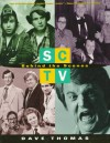 SCTV: Behind the Scenes - Dave Thomas, Robert David Crane, Susan Carney, Jonathan Webb