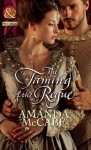 The Taming of the Rogue (Mills & Boon Historical) - Amanda McCabe